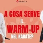 a-cosa-serve-il-warm-up-nel-karate